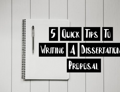 5 Quick Tips To Writing A Dissertation Proposal