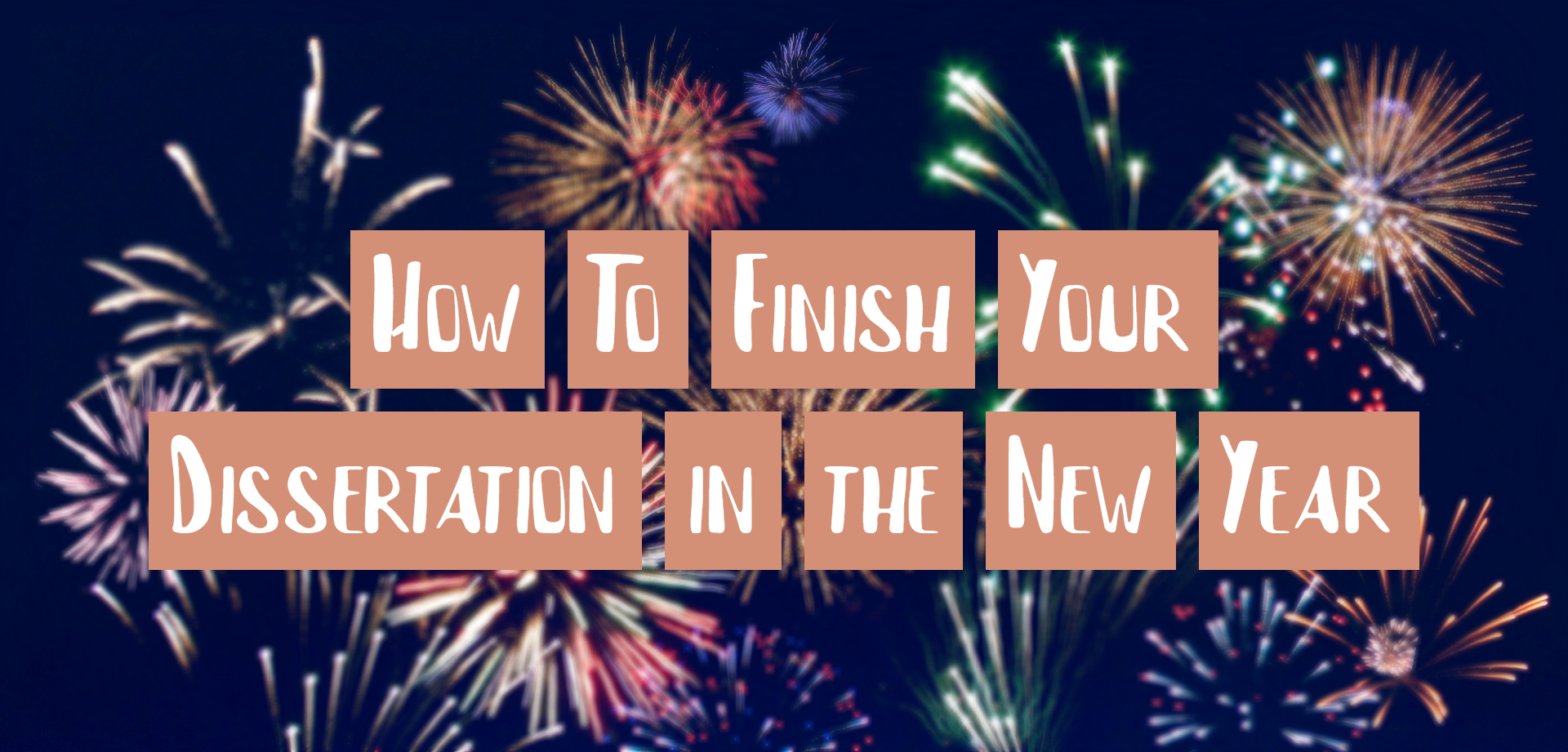 How To Finish Your Dissertation in the New Year